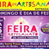 Feira de Artesanato de Santa Tereza neste domingo