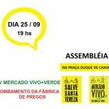 Assembleia Salve Santa Tereza e Mercado Vivo + Verde