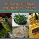 Oficina culinária vitalizante e funcional