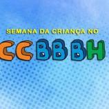 Semana da Criança no CCBBBH