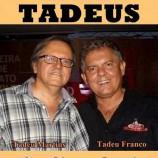Show TADEUS – Causos e Canções.