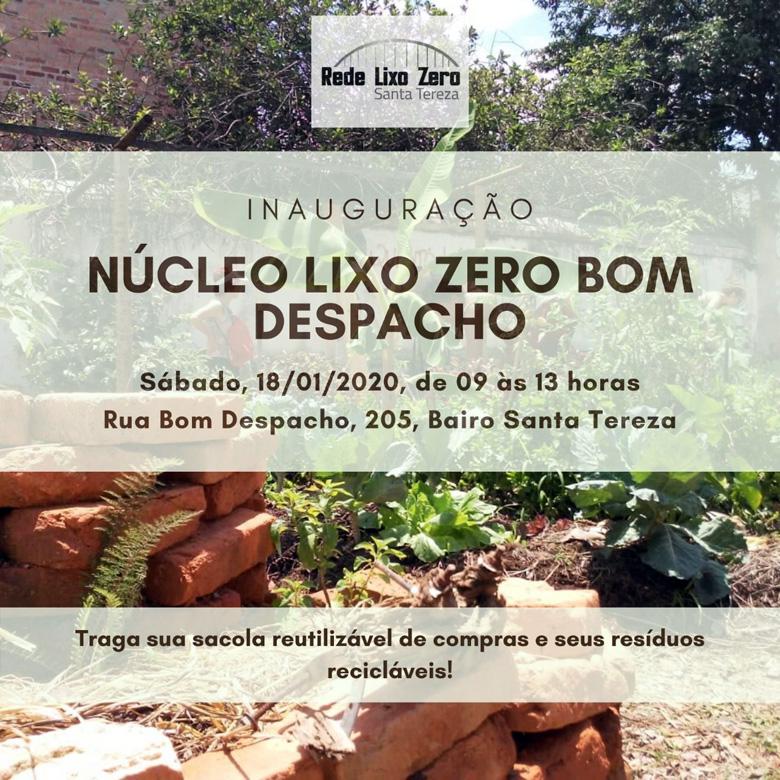 Inauguração do Núcleo Lixo Zero Bom Despacho