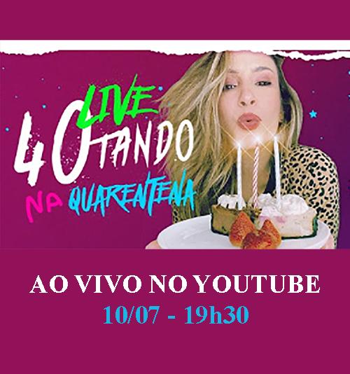 """Claudia Leitte faz live """"40ando na Quarentena"""""""