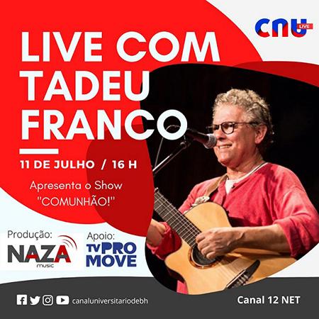Live de Tadeu Franco neste sábado