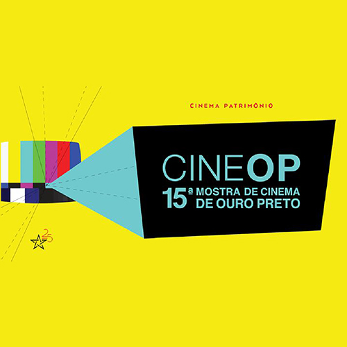 15ª CineOP- Mostra de Cinema de Ouro Preto abre inscrições