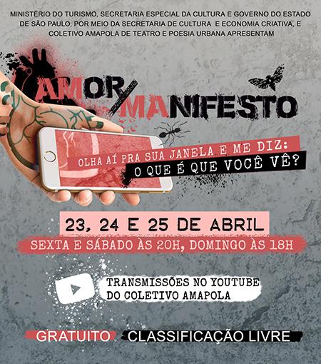 "Espetáculo virtual ""Amor/Manifesto"" do Coletivo AMAPOLA"