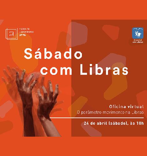 """Oficina virtual """"O parâmetro movimento na Libras"""" no Sábado com Libras"""